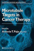 Microtubule targets in cancer therapy