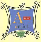 A is for artist : a Getty Museum alphabet