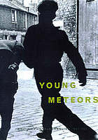 Young meteors : British photojournalism, 1957-1965