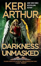 Darkness unmasked : a dark angels novel