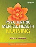 Psychiatric Mental Health Nursing Book 2014 Worldcat Org