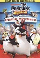 The penguins of Madagascar. / Operation, DVD premiere