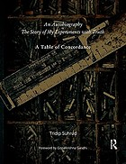 An autobiography or The story of my experiments with truth : a table of concordance