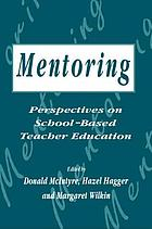 Mentoring : perspectives on school-based teacher education
