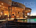 Dream homes southwest : showcasing the southwest's finest architects, designers & builders.