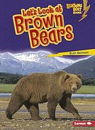 Let's look at brown bears