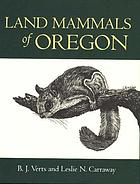 book cover of Land Mammals of Oregon