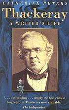 Thackeray : a writer's life