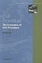 Civil procedure : the economics of civil procedure