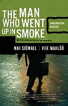 The man who went up in smoke,