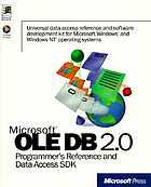 Microsoft OLE DB 2.0 programmer's reference and data access SDK.