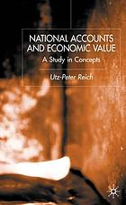 National accounts and economic value : a study in concepts