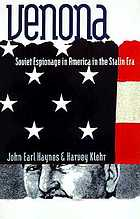 Venona : decoding Soviet espionage in America