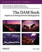 The DAM book : digital asset management for photographers