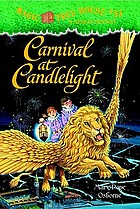 Magic tree house . #33 : Carnival at candlelight