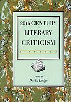 20th century literary criticism; a reader.