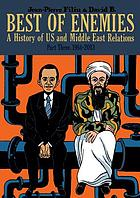Best of enemies : a history of US and Middle East relations