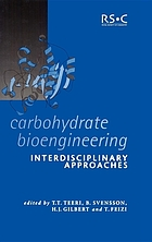 Carbohydrate bioengineering : interdisciplinary approaches