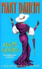 Auntíe mayhem : a bed-and-breakfast mystery