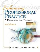 Enhancing professional practice : a framework for teaching