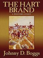 The Hart brand : a western story
