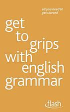 Get to grips with English grammar