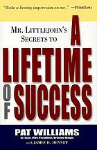 Mr. Littlejohn's secrets to a lifetime of success