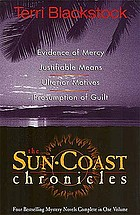 The Sun-Coast chronicles : four bestselling mystery novels complete in one volume
