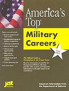 America's top military careers : the official guide to occupations in the Armed Forces