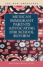 Mexican immigrant parents advocating for school reform