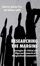 Researching the Margins: Strategies for Ethical and Rigorous Research with Marginalised Communities cover image