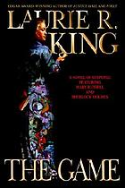 The game : a Mary Russell novel