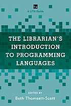 The Librarian's introduction to programming languages : a LITA guide