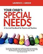 Learning disabilities and your child : a survival handbook