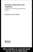 Evolution, rationality and cognition : a cognitive science for the twenty-first century