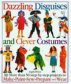 Dazzling disguises & clever costumes