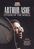 Arthur Ashe : citizen of the world