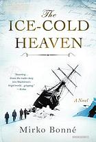 The ice-cold heaven : a novel