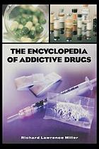 The Encyclopedia of Addictive Drugs cover image