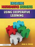 Engaging Mathematics Students Using Cooperative Learning.