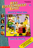Kristy's great idea : no. 1 - The baby-sitters club series