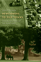 Newcomers to old towns : suburbanization of the heartland