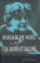 Women in the works of Lou Andreas-Salomé : negotiating identity