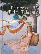 The classic treasury of princess fairy tales