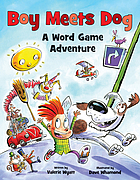 Boy meets dog : a word-game adventure
