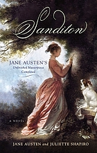 Sanditon : Jane Austen's unfinished masterpiece completed