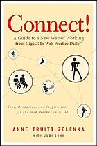 Connect! : a guide to a new way of working from GigaOM's Web Worker Daily