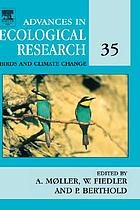 Advances in ecological research. Volume 35. Birds and climate change