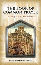 The book of common prayer : the texts of 1549, 1559, and 1662