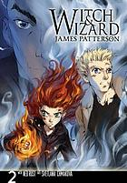 Witch and wizard : the manga, 02